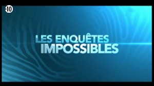 Enquetes impossibles en streaming